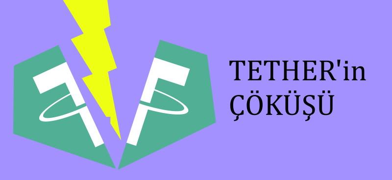 Tether'in çöküşü